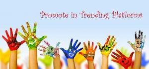 Promote Your School in Trending Platforms: